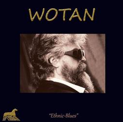 """WOTAN """"Ethnic-Blues"""" est un album """"retour aux sources"""""""
